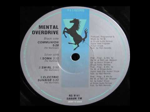 MENTAL OVERDRIVE Soma (R&S RECORDS)