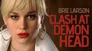 Download Lagu The Clash At Demonhead - Brie Larson Full Version (320kbps) Gratis STAFABAND