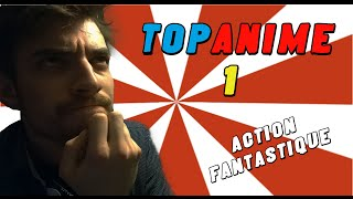 TOPANIME #1 - TOP 10 ANIME ACTION FANTASTIQUE