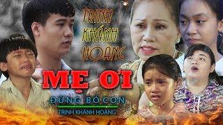MẸ ƠI ĐỪNG BỎ CON   Phim Ngắn Hay 2019   Phim Ca Nhạc Giải Trí Văn Nguyễn Media