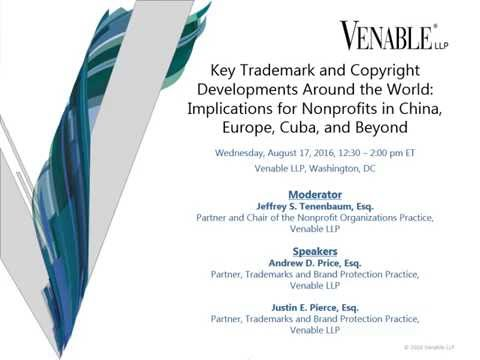 Key Trademark and Copyright Developments Around the World - August 17, 2016