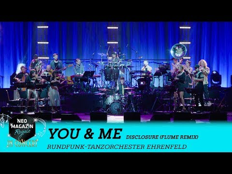 RTOEhrenfeld - You & Me [Cover] - Disclosure (Flume Remix)   NEO MAGAZIN ROYALE in Concert - ZDFneo