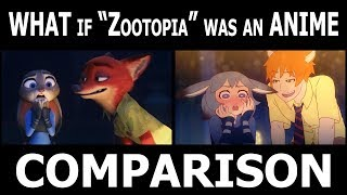 "What if ""Zootopia"" was an anime (Comparison)"