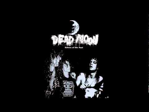 Dead Moon - OneWay Ticket