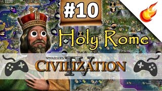 Justinian I The Puppet  - CIVILIZATION 4 - Part 10 - Holy Rome Gameplay