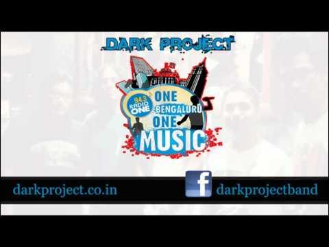 Dark Project : One Bengaluru One Music (Radio one 94.3)