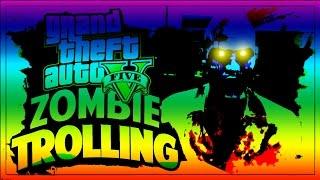 ZOMBIES IN GTA 5 ONLINE! - (GTA V  FUNNY MOMENTS / Trolling)