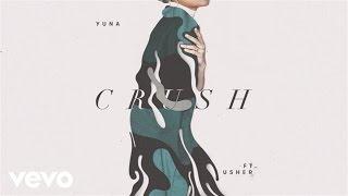 Yuna Crush Audio ft Usher