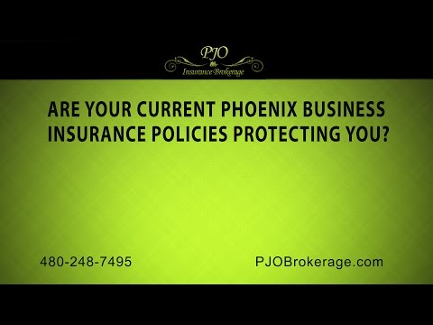 Are Your Current Phoenix Business Insurance Policies Protecting You? | PJO Insurance Brokerage