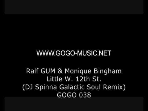 Ralf GUM & Monique Bingham - Little W. 12th St. (DJ Spinna Galactic Soul Remix - GOGO 038