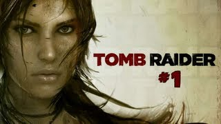 Tomb Raider 2013 - Walktrough - Part 1
