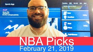 NBA Picks (2-21-19) | Basketball Sports Betting Expert Predictions Video | Vegas | February 21, 2019