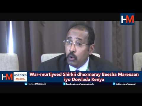 Warmurtiyeed Shirkii Dowlada Kenya iyo Beesha Mareexaan