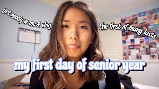 My First Day of High School as a Senior (grwm + vlog)