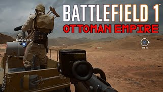 Battlefield 1 - Ottoman Empire Gameplay (1080p 60fps)
