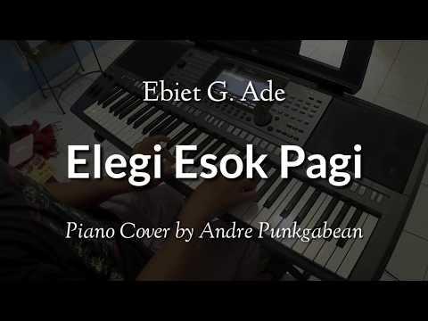 Elegi Esok Pagi - Ebiet G. Ade | Piano Cover by Andre Panggabean