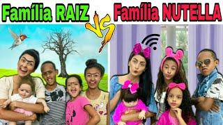 FAMILIA RAIZ VS FAMILIA NUTELLA