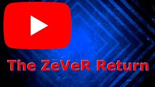 The ZeVeR Return