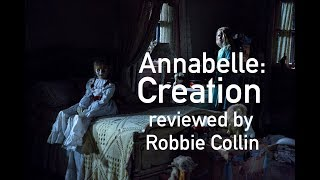 Annabelle: Creation reviewed by Robbie Collin