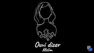 Baixar Melim - Ouvi Dizer (Letra)
