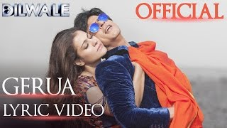 Download Lagu Dilwale – Gerua Lyric Video | Shah Rukh Khan| Kajol | SRK Kajol Official Lyric Video Gratis STAFABAND