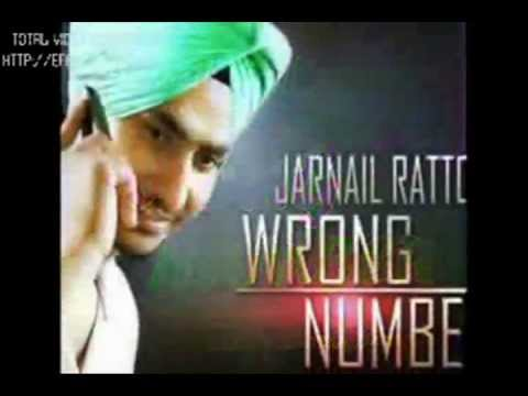 Jarnail Rattoke - Wrong number [Full song 2013] -Latest punjabi Songs