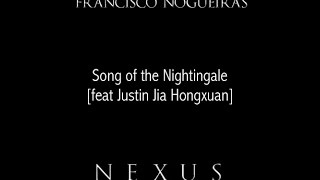 Song of the Nightingale [feat Justin Jia Hongxuan]