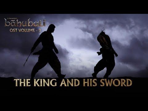 Baahubali OST - Volume 02 - The King And His Sword  MM Keeravaani