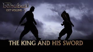 Baahubali OST Volume 02 The King And His Sword MM Keeravaani