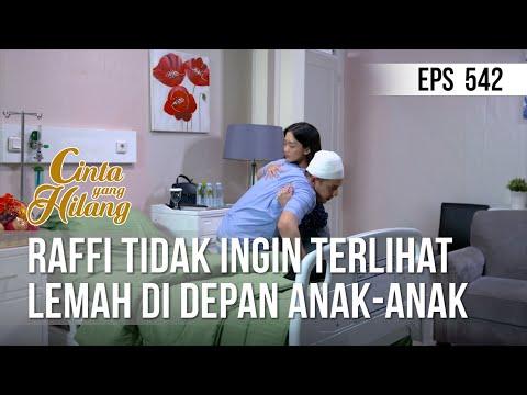 Download CINTA YANG HILANG - Raffi Tidak Ingin Terlihat Lemah Di Depan Anak-Anak 03 Juni 2019 Mp4 baru