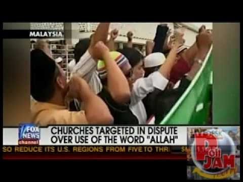 Churches Fire Bombed in Malaysia Due to Muslim Anger that Non-Muslims Were Using the Word