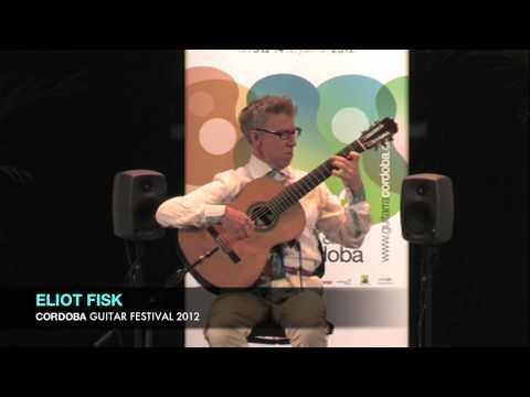 ELIOT FISK Cordoba Guitar Festival 2012