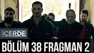 İçerde  - İçerde 38. Bölüm 2. Fragman