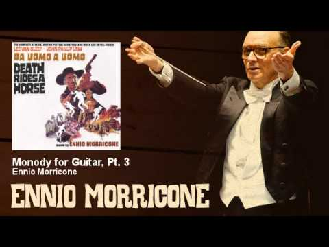 Ennio Morricone - Monody For Guitar