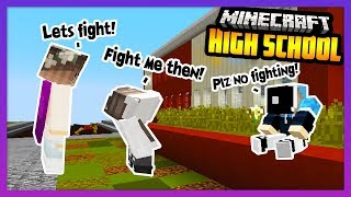 BREAKING UP A SCHOOL FIGHT! - Minecraft High School