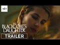 The Blackcoat's Daughter | Official Trailer HD | A24