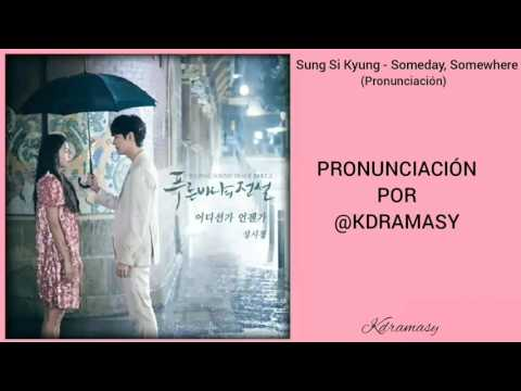 [Sub. Pron] Sung Si Kyung - Someday, Somewhere (Legend Of The Blue Sea OST) Parte 5