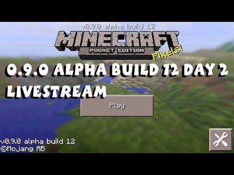 Minecraft Pocket Edition 0.9.0 Alpha Build 12 Livestream (Day 2)