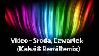 download lagu Środa, Czwartek Kalwi & Remi Remix Hit 2017 gratis