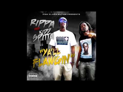 Rippa & Kidd Spitta Y'all Flawgin   Throw It Ft  Cutthroat