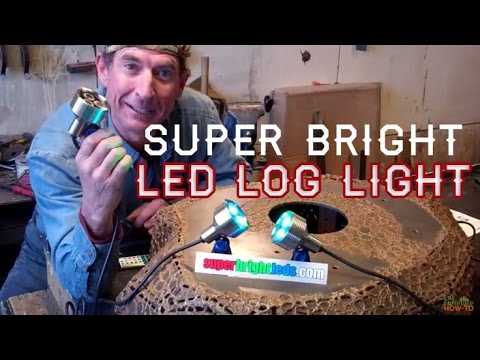 How-to Finish a Super Bright LED Log Light by Mitchell Dillman