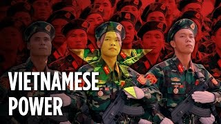 How Powerful Is Vietnam?