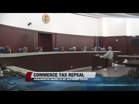 Commerce tax foes, defenders argue in Nevada Supreme Court