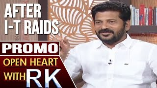 T-Congress Working President Revanth Reddy | Open Heart with RK | Promo