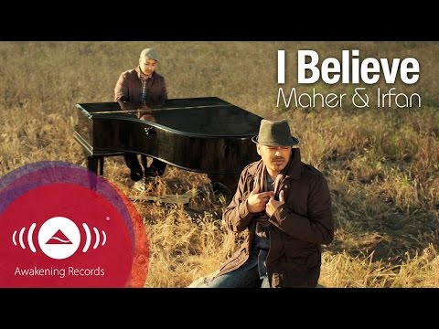 Irfan Makki - I Believe feat. Maher Zain | Official Music Video