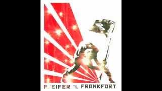 Pfeifer Frankfort - Fuzeball