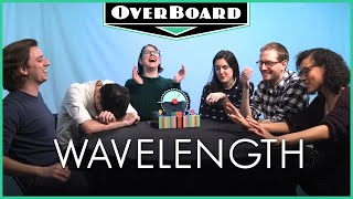 Let's Play WAVELENGTH! | Overboard, Episode 17