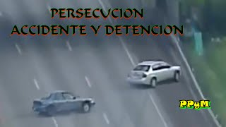 PERSECUCION ACCIDENTE Y DETENCION / No 11 / PPyM