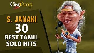 S. Janaki 30 Best Tamil Solo Hits | Video Jukebox