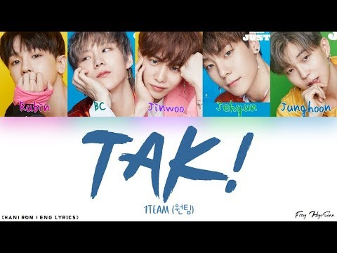 Download  1TEAM 원팀 - TAK! Color Coded Han|Rom|Eng s/가사 Gratis, download lagu terbaru